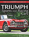 img - for The Illustrated History of Triumph Sports and Racing Cars book / textbook / text book