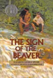 The Sign of the Beaver, E. Speare, 0812412818