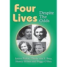 Four Lives:Despite The Odds