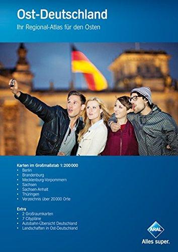 Aral Ost-Deutschland: Ihr Regional-Atlas für den Osten Broschüre – 5. August 2014 Busche 3897643685 Berlin Berlin / Hotelführer