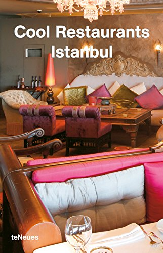 Cool Restaurants Istanbul by teNeues