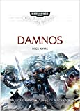 Damnos: A Space Marine Battles Hardcover Omnibus includes: Fall of Damnos & Spear of Macragge (Warhammer 40,000 40K 30K…