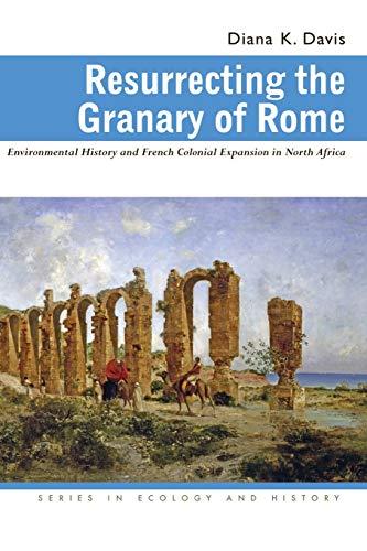 Resurrecting the Granary of Rome: Environmental History...