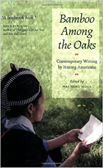 >>OFFLINE>> Bamboo Among The Oaks: Contemporary Writing By Hmong Americans. heart where ambos solucion restores loves aligned Giving 51cEM3SY5ZL._SY344_BO1,204,203,200_