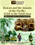 Hawaii and the Islands of the Pacific, U. S. National Geographic Society Staff, 0791054438