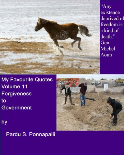 My Favourite Quotes Volume 11: Forgiveness to Government