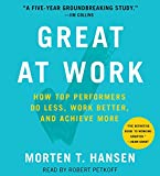 Kyпить Great at Work: How Top Performers Do Less, Work Better, and Achieve More на Amazon.com