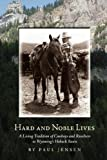 Hard and Noble Lives, Paul Jensen, 1932636285