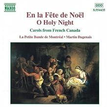 En La Fete De Noel (O Holy Night)