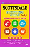 Scottsdale Shopping Guide 2019: Best Rated Stores in Scottsdale, Arizona - Stores Recommended for Visitors, (Shopping Guide 2019)