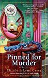 Pinned for Murder, Elizabeth Lynn Casey, 0425237893