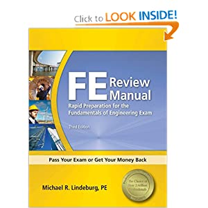 FE Review Manual: Rapid Preparation for the General Fundamentals of Engineering Exam (F E Review Manual), 2nd ed. Michael R. Lindeburg