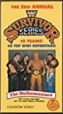 The 3rd Annual WWF Survivor Series: The Hulkamaniacs [VHS]