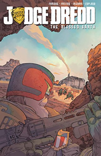 Judge Dredd: The Blessed Earth, Vol. 1 by IDW Publishing