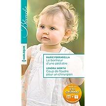 Le bonheur d'une pédiatre - Coup de foudre pour un chirurgien (Blanche) (French Edition)