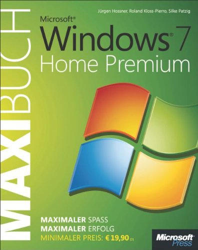 [PDF] Microsoft Windows 7 Home Premium ? Das Maxibuch Free Download | Publisher : Microsoft GmbH | Category : Computers & Internet | ISBN 10 : 3866452349 | ISBN 13 : 9783866452343