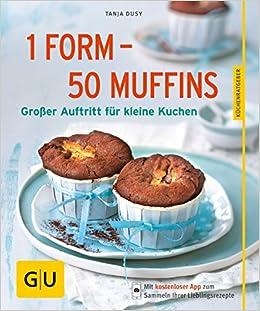 1 Form 50 Muffins Grosser Auftritt Fur Kleine Kuchen Amazon De