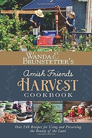 book cover of Wanda E. Brunstetter\'s Amish Friends Harvest Cookbook