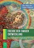 Freude der Ewigen Entwicklung, Grigori Grabovoi, 394311080X