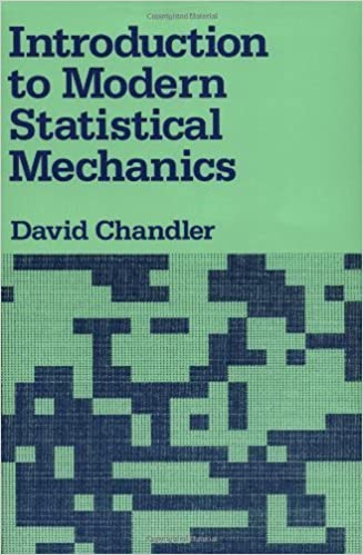 Introduction to Modern Statistical Mechanics 1st edition by Chandler, David (1987)