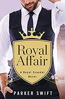 Royal Affair (Royal Scandal) by [Swift, Parker]