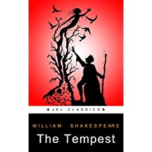 The Tempest: #33 Of 100 + FREE Hamlet By William Shakespeare (JKL Classics - Active TOC, Active Footnotes ,Illustrated)