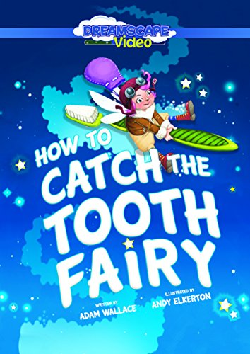 How to Catch the Tooth Fairy ()
