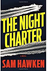 The Night Charter by Sam Hawken (2015-12-08)