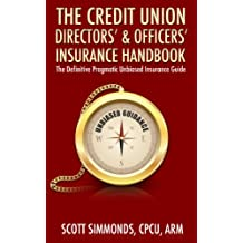 Credit Union Directors' & Officers' Insurance Handbook