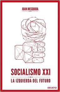 Socialismo XXI: Joan Mesquida Ferrando: 9788423418244 ...