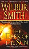 The Dark of the Sun, Wilbur Smith, 0312940696