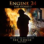 Engine 24: Fire Stories 3 | Joe Corso