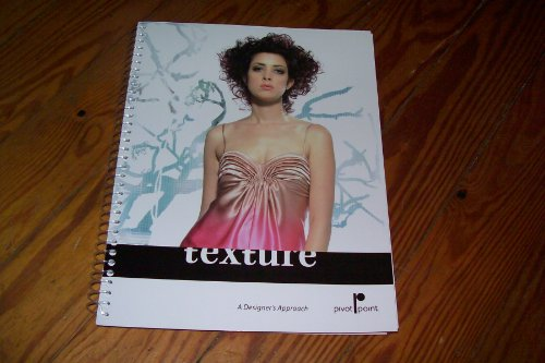 Texture A Designers Approach by Pivot Point (1st edt. 5th printing)