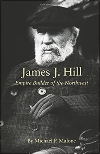 James J Hill Empire Builder Of The Northwest The Oklahoma Western
