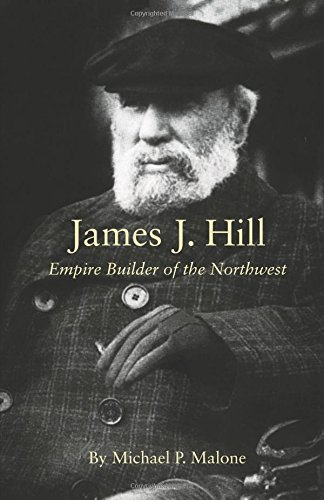 James J. Hill: Empire Builder of the Northwest (The Oklahoma Western Biographies)