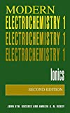 Modern Electrochemistry 1: Ionics, 2nd Edition