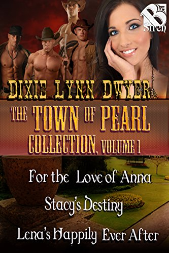 Armored Siren - The Town of Pearl Collection, Volume 1 [Box Set 17] (Siren Publishing Menage Everlasting)
