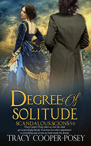 Degree of Solitude (Scandalous Scions Book 9) by [Cooper-Posey, Tracy]