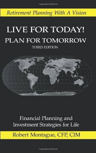 Live for Today! Plan for Tomorrow ebook