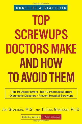 Top Screwups Doctors Make and How to Avoid Them
