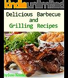 Delicious Barbecue and Grilling (Delicious Mini Book Book 3)