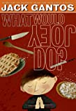 What Would Joey Do? (Joey Pigza)