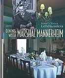 Dining with Marshal Mannerheim
