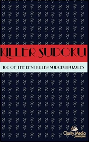 Killer Sudoku: 100 Killer Sudoku Puzzles (Volume 1): Clarity