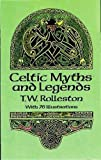 Celtic Myths and Legends (Celtic, Irish)