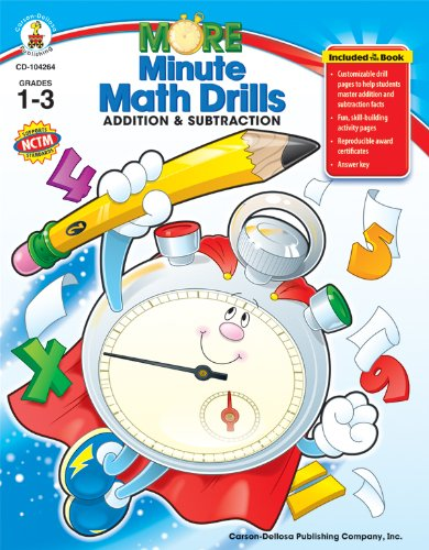 More Minute Math Drills: Addition and Subtraction, Grades -