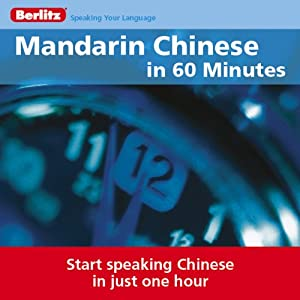Mandarin Chinese...In 60 Minutes Audiobook