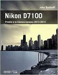 john batdorff nikon d7100 pdf español