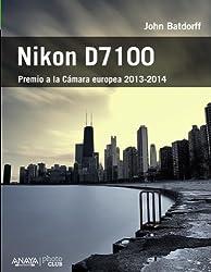 Nikon D7100 / Nikon D7100: From Snapshots to Great Shots