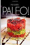No-Cook Paleo! - Dinner and Smoothie Cookbook, Ben Plus Ben Plus Publishing No-Cook Paleo Series, 150018005X